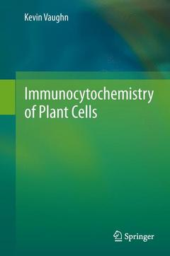 Couverture de l'ouvrage Immunocytochemistry of Plant Cells