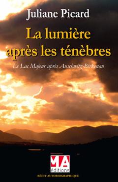 Couverture de l'ouvrage La lumière après les ténèbres