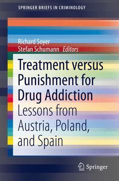 Couverture de l'ouvrage Treatment versus Punishment for Drug Addiction