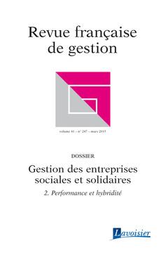 Couverture de l'ouvrage Revue française de gestion Volume 41 N° 247/Mars 2015