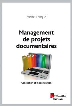 Couverture de l'ouvrage Management de projets documentaires