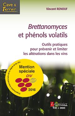Couverture de l'ouvrage Brettanomyces et phénols volatils