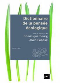 Couverture de l'ouvrage Dictionnaire de la pensée écologique.