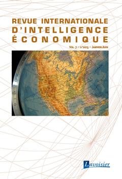 Couverture de l'ouvrage Revue internationale d'intelligence économique Vol. 7 - 1/2015 - Janvier-Juin