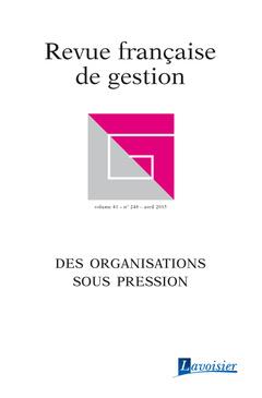 Couverture de l'ouvrage Revue française de gestion. Volume 41 N° 248/Avril 2015