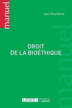 Couverture de l'ouvrage Droit de la bioéthique