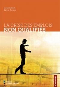 Couverture de l'ouvrage La crise des emplois non qualifiés
