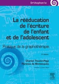 Couverture de l'ouvrage La rééducation de l'écriture de l'enfant