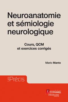 Couverture de l'ouvrage Neuroanatomie et sémiologie neurologique