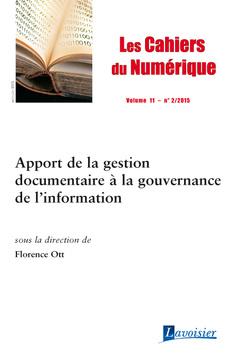 Couverture de l'ouvrage Les Cahiers du Numérique Volume 11 N° 2/Avril-Juin 2015