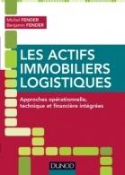 Couverture de l'ouvrage Les actifs mmobiliers logistiques