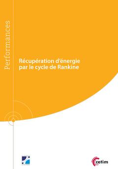 Couverture de l'ouvrage Récupération d'énergie par le cycle de Rankine (9Q253)