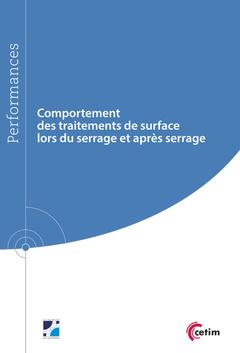 Couverture de l'ouvrage Comportement des traitements de surface lors du serrage et après serrage (9Q219)