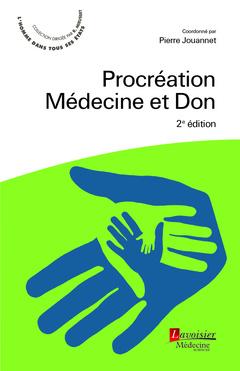 Couverture de l'ouvrage Procréation, Médecine et Don