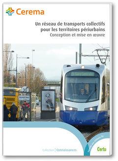 Couverture de l'ouvrage Un réseau de transports collectifs pour les territoires périurbains