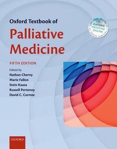 Couverture de l'ouvrage Oxford Textbook of Palliative Medicine