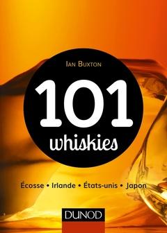 Couverture de l'ouvrage 101 whiskies (2e Éd.)