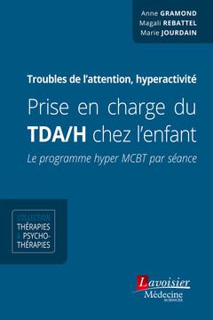 Couverture de l'ouvrage Prise en charge du TDA/H chez l'enfant