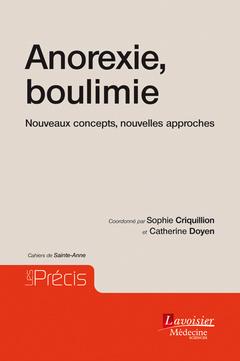 Couverture de l'ouvrage Anorexie, boulimie - Nouveaux concepts, nouvelles approches - Cahiers de Sainte-Anne