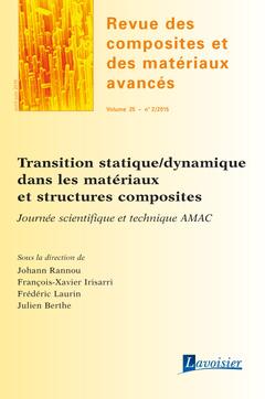 Couverture de l'ouvrage Revue des composites et des matériaux avancés Volume 25 N° 2/Avril-Juin 2015