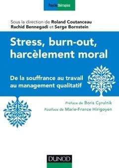 Couverture de l'ouvrage Stress, burn-out, harcèlement moral.