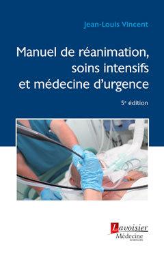 Couverture de l'ouvrage Manuel de réanimation, soins intensifs et médecine d'urgence