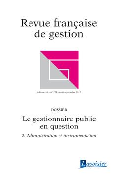 Couverture de l'ouvrage Revue française de gestion Volume 41 N° 251/Août-Septembre 2015