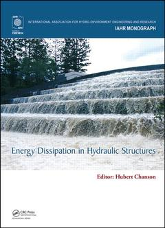 Couverture de l'ouvrage Energy Dissipation in Hydraulic Structures