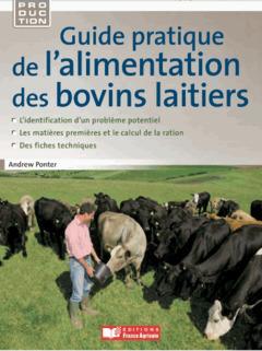 Couverture de l'ouvrage Guide pratique de l'alimentation des bovins laitiers