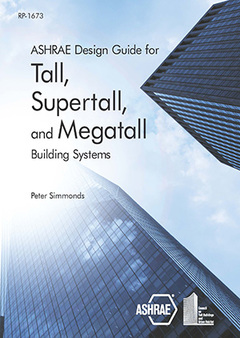 Couverture de l'ouvrage Ashrae Design Guide for Tall, Supertall and Megatall Building Systems
