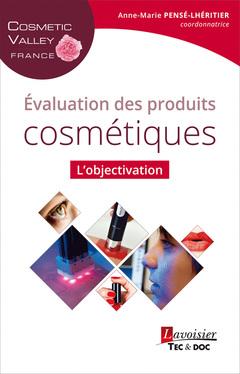 Couverture de l'ouvrage Évaluation des produits cosmétiques