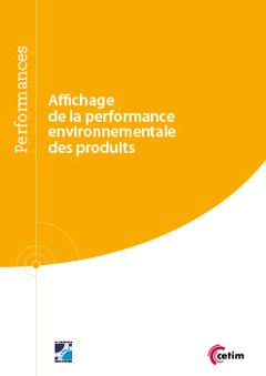 Couverture de l'ouvrage Affichage de la performance environnementale des produits (Réf : 9Q243)