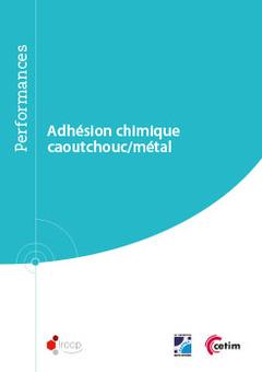 Couverture de l'ouvrage Adhésion chimique (Réf : 9Q255)