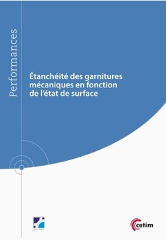 Couverture de l'ouvrage Étanchéité des garnitures mécaniques en fonction de l'état de surface (Réf : 9Q257)