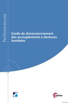 Couverture de l'ouvrage Guide de dimensionnement des accouplements à dentures bombées (Réf : 9Q258)