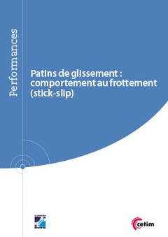 Couverture de l'ouvrage Patins de glissement : comportement au frottement (stick-slip) - (Réf : 9Q265)