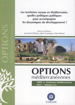 Couverture de l'ouvrage Les territoires ruraux en Méditerranée, quelles politiques publiques pour accompagner les dynamiques de développement ?