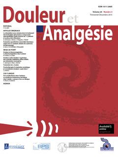 Couverture de l'ouvrage Douleur et Analgésie Vol. 28 N°4 - Décembre 2015