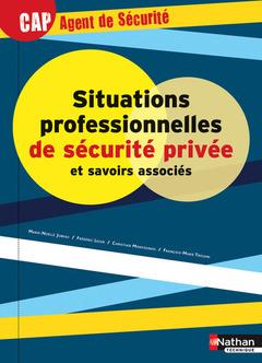 Couverture de l'ouvrage Situations professionnelles de sécurité privée et savoirs associés