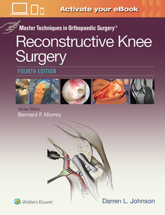 Cover of the book Master Techniques in Orthopaedic Surgery: Reconstructive Knee Surgery (4th Ed.)
