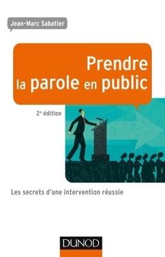 Couverture de l'ouvrage Prendre la parole en public