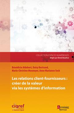 Couverture de l'ouvrage Les relations client-fournisseurs
