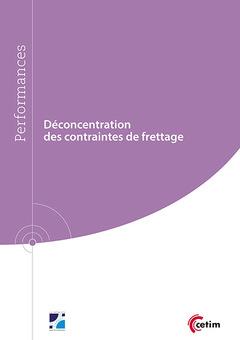 Couverture de l'ouvrage Déconcentration des contraintes de frettage (Réf : 9Q272)