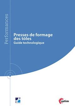 Couverture de l'ouvrage Presses de formage des tôles (Réf : 9Q267)