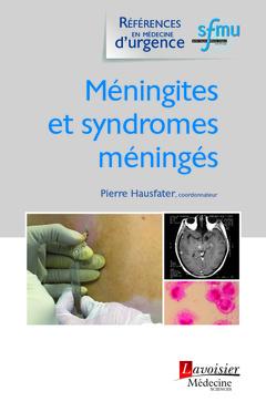 Couverture de l'ouvrage Méningites et syndromes méningés