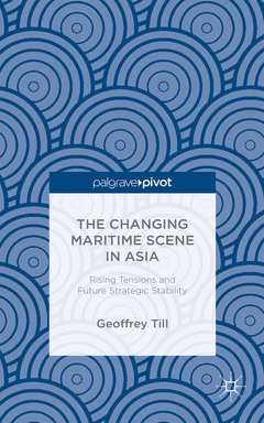 Couverture de l'ouvrage The Changing Maritime Scene in Asia