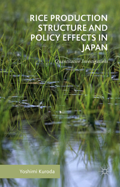 Cover of the book Rice Production Structure and Policy Effects in Japan