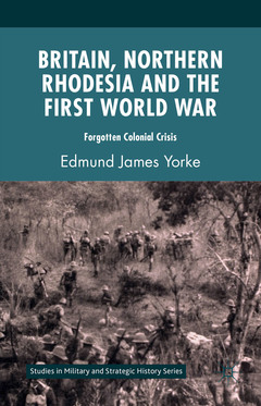 Cover of the book Britain, Northern Rhodesia and the First World War