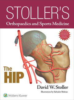 Cover of the book Stoller's Orthopaedics and Sports Medicine: The Hip: Includes Stoller Lecture Videos and Stoller Notes