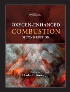 Couverture de l'ouvrage Oxygen-Enhanced Combustion, 2nd Ed